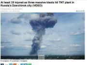 俄罗斯炸药厂爆炸工厂完全毁坏 城市上空浓烟滚滚