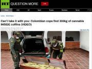 离奇 哥伦比亚2棺材内藏300公斤大麻