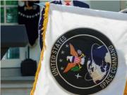 美军太空司令部正式成立,最终目标是建立太空军