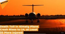 哈萨克飞机坠毁 总统表态:向遇难者家属表哀悼 承诺严惩责任人
